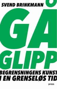 Gå glipp (ebok) av Svend Brinkmann