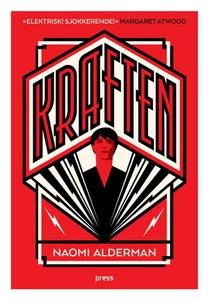 Kraften (ebok) av Naomi Alderman