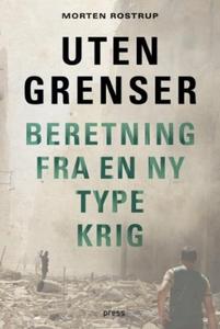 Uten grenser (ebok) av Morten Rostrup