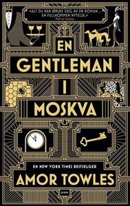 En gentleman i Moskva (ebok) av Amor Towles