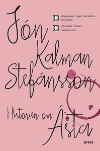 Historien om Ásta (ebok) av Jón Kalman Stefán