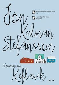 Romanene om Keflavik (ebok) av Jón Kalman Ste