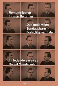 Romantrilogien (ebok) av Ingmar Bergman