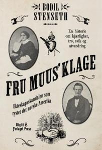 Fru Muus' klage (ebok) av Bodil Stenseth