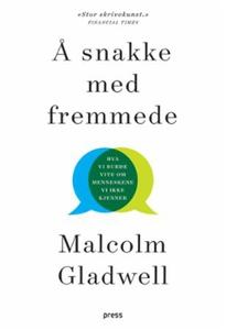 Å snakke med fremmede (ebok) av Malcolm Gladw