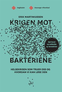 Krigen mot bakteriene (ebok) av Erik Martiniu