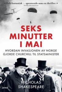 Seks minutter i mai (ebok) av Nicholas Shakes