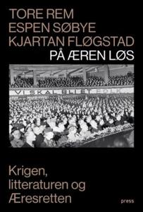 På æren løs (ebok) av Tore Rem, Espen Søbye,