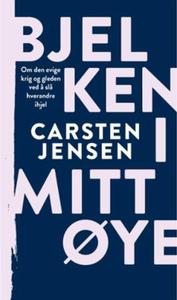 Bjelken i mitt øye (ebok) av Carsten Jensen