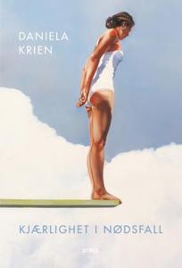 Kjærlighet i nødsfall (ebok) av Daniela Krien