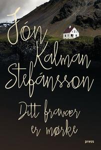 Ditt fravær er mørke (ebok) av Jón Kalman Ste