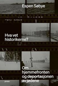 Hva vet historikerne? (ebok) av Espen Søbye