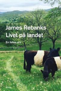 Livet på landet (ebok) av James Rebanks