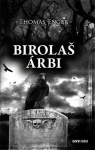 Birolas árbi (ebok) av Thomas Enger