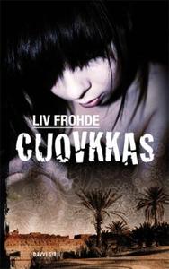 Cuovkkas (ebok) av Liv Frohde