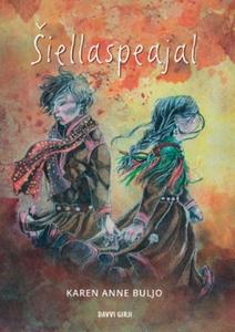 Šiellaspeajal (ebok) av Karen Anne Buljo