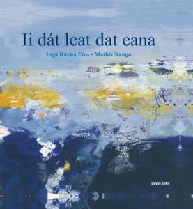 Ii dát leat dat eana (ebok) av Inga Ravna Eir