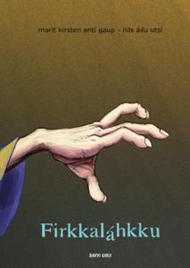 Firkkaláhkku (ebok) av Marit Kirsten Anti Gau