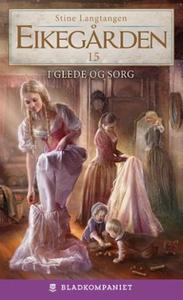 I glede og sorg (ebok) av Stine Langtangen