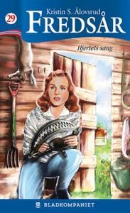 Hjertets sang (ebok) av Kristin S. Ålovsrud