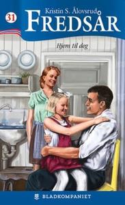 Hjem til deg (ebok) av Kristin S. Ålovsrud