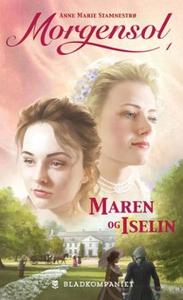 Maren og Iselin (ebok) av Anne Marie Stamnest