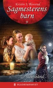 Slektsbånd (ebok) av Kristin S. Ålovsrud