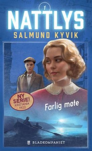 Farlig møte (ebok) av Salmund Kyvik