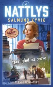 Kjærlighet på prøve (ebok) av Salmund Kyvik