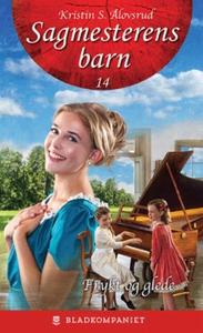 Frykt og glede (ebok) av Kristin S. Ålovsrud