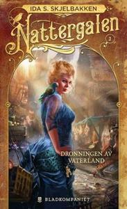 Dronningen av Vaterland (ebok) av Ida S. Skje