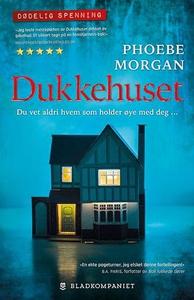 Dukkehuset (ebok) av Phoebe Morgan