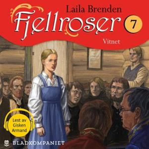 Vitnet (lydbok) av Laila Brenden