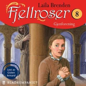 Gjenforening (lydbok) av Laila Brenden