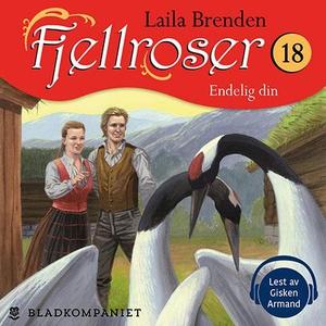 Endelig din (lydbok) av Laila Brenden
