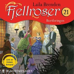Bortføringen (lydbok) av Laila Brenden