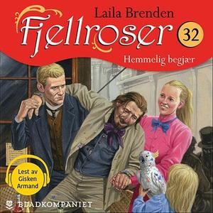Hemmelig begjær (lydbok) av Laila Brenden