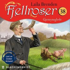 Gjensynsglede (lydbok) av Laila Brenden