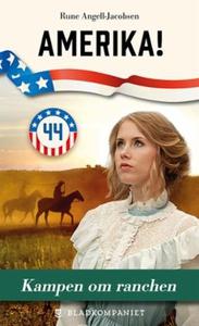 Kampen om ranchen (ebok) av Rune Angell-Jacob