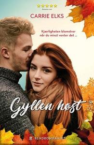 Gyllen høst (ebok) av Carrie Elks