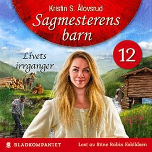Livets irrganger (lydbok) av Kristin S. Ålovs