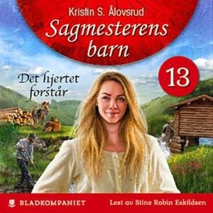 Det hjertet forstår (lydbok) av Kristin S. Ål