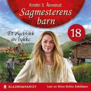 Et øyeblikk av lykke (lydbok) av Kristin S. Å