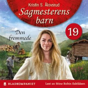 Den fremmede (lydbok) av Kristin S. Ålovsrud