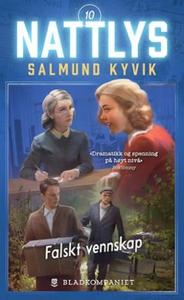 Falskt vennskap (ebok) av Salmund Kyvik