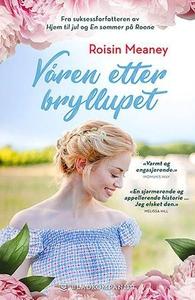 Våren etter bryllupet (ebok) av Roisin Meaney