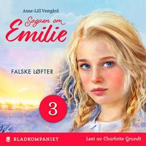Falske løfter (lydbok) av Anne-Lill Vestgård