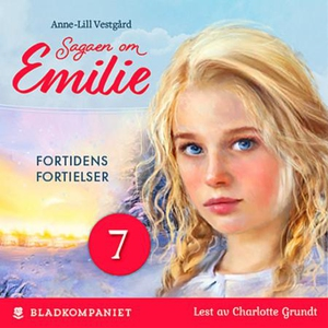 Fortidens fortielser (lydbok) av Anne-Lill Ve
