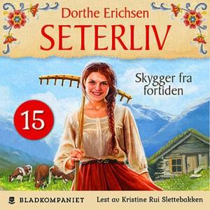 Skygger fra fortiden (lydbok) av Dorthe Erich