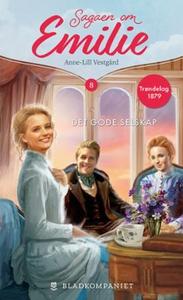 Det gode selskap (ebok) av Anne-Lill Vestgård
